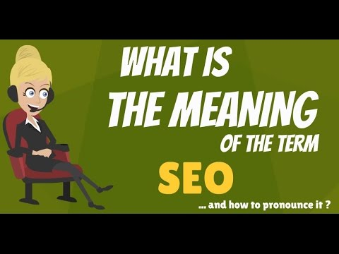 What is SEO? What does SEO mean? SEO meaning, definition & explanation - Learn Digital Marketing